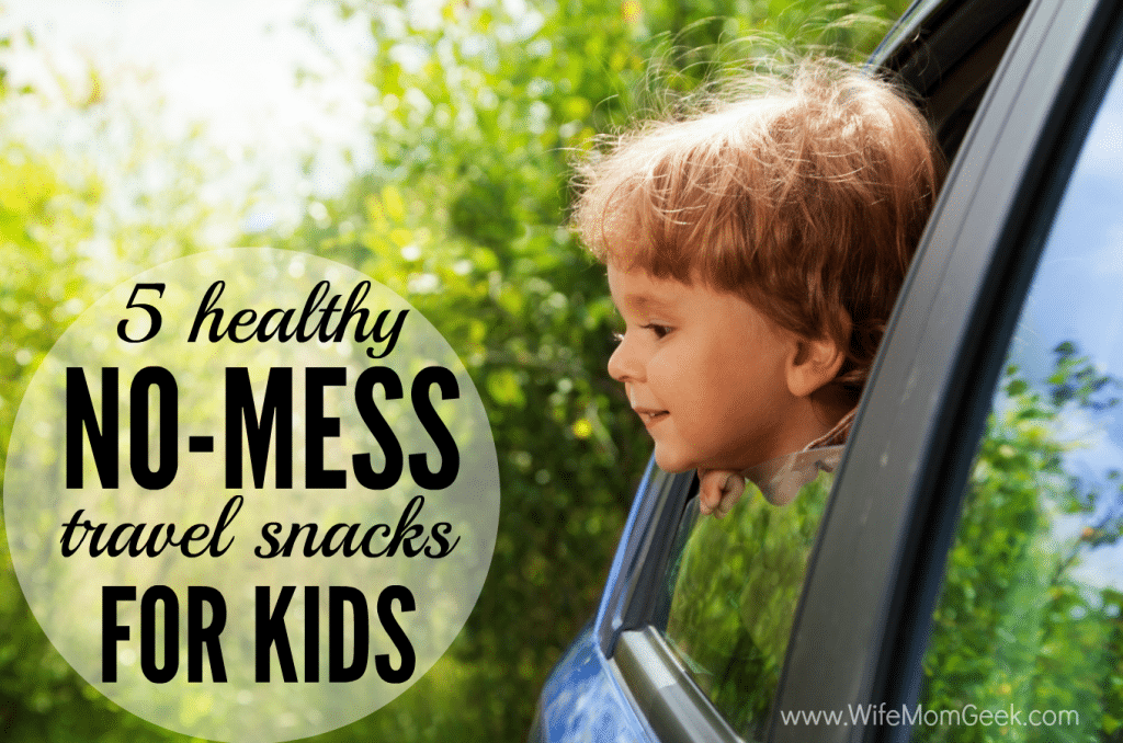 5 Healthy No-Mess Travel Snacks for Kids