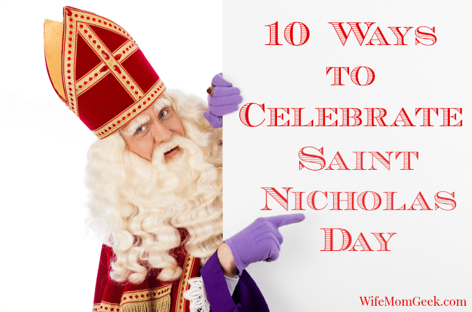 10 Traditional Ways to Celebrate St. Nicholas