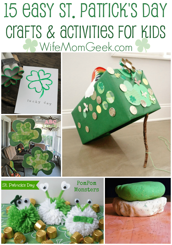 15 Easy St. Patrick's Day Crafts & Activities for Kids