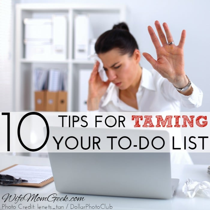 10 Tips for Taming Your To-Do List
