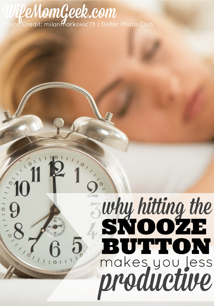 Why Hitting the Snooze Button Makes You Less Productive