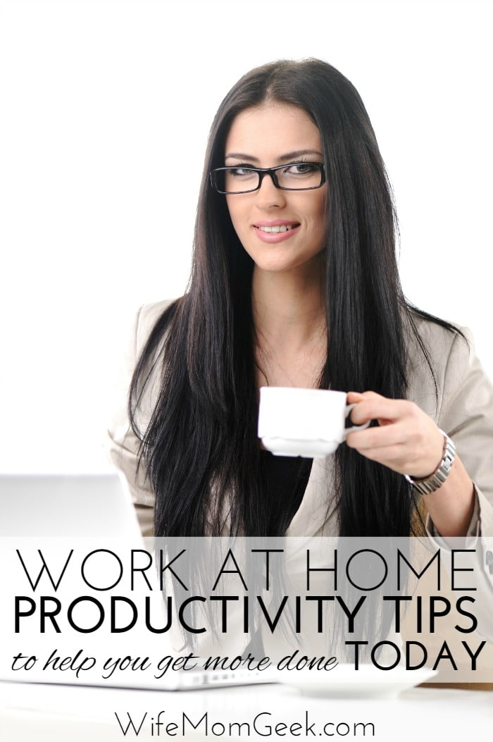 Work at Home Productivity Tips Part 2
