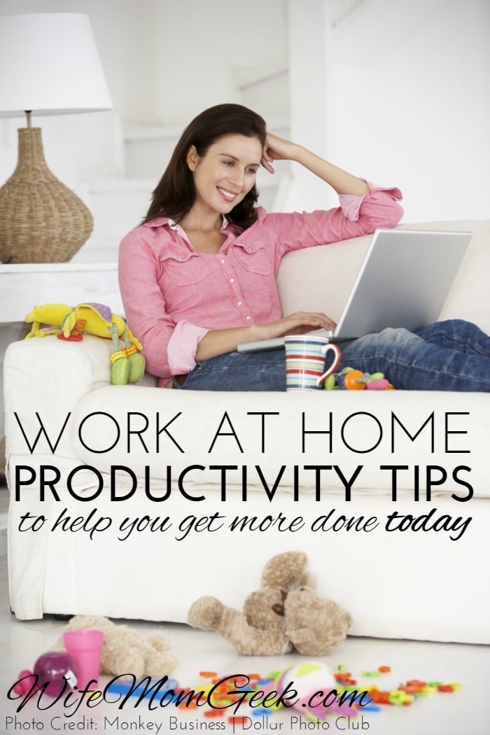 Work at Home Productivity Tips – Part 5