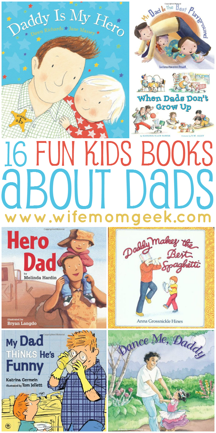16 Fun Kids' Books About Dads