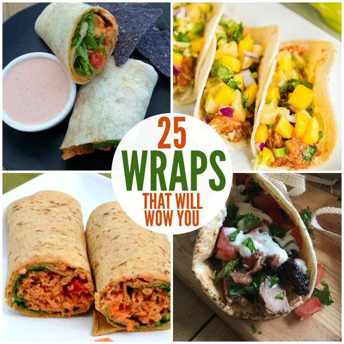 25 Wraps You Need to Make Right Now