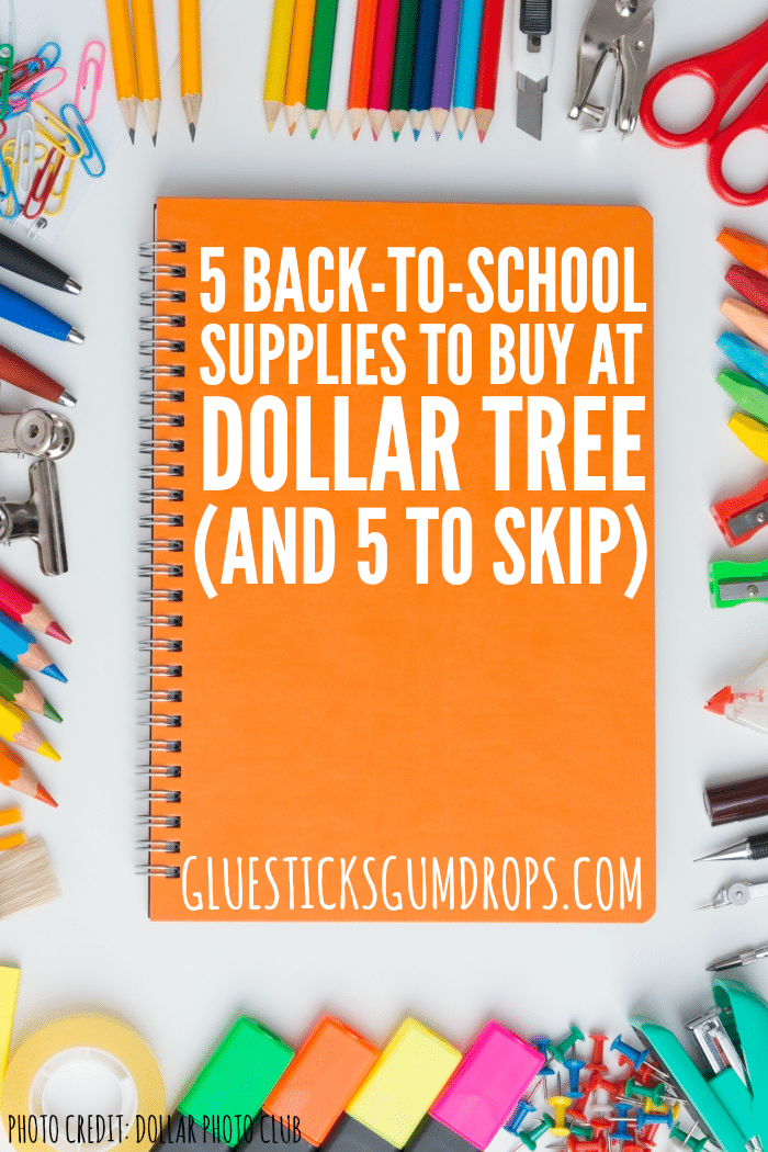 Which school supplies should you buy at dollar tree? Which ones should you skip? Find out here!