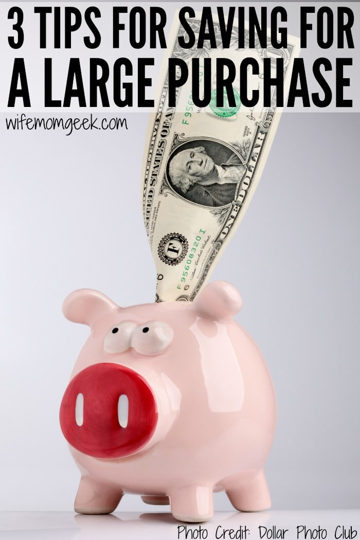 How to Save for a Large Purchase