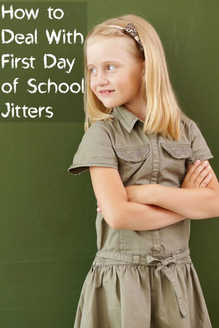 How to Deal With First Day of School Jitters