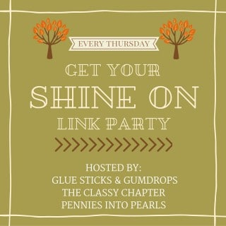 Get Your Shine On Link Party #32