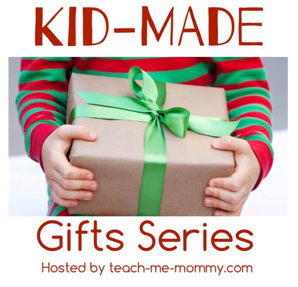 kid-made-gifts-series