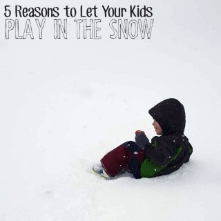 5 Benefits of Playing in the Snow