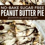 Incredible No Bake Sugar Free Peanut Butter Pie