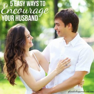 5 Easy Ways to Encourage Your Husband
