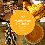 10 Thanksgiving Traditions to Start With Your Family This Year