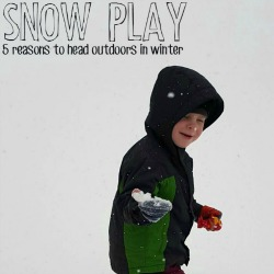 5 Reasons to Play in the Snow