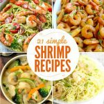 21 Simple Shrimp Recipes + Funtastic Friday 113