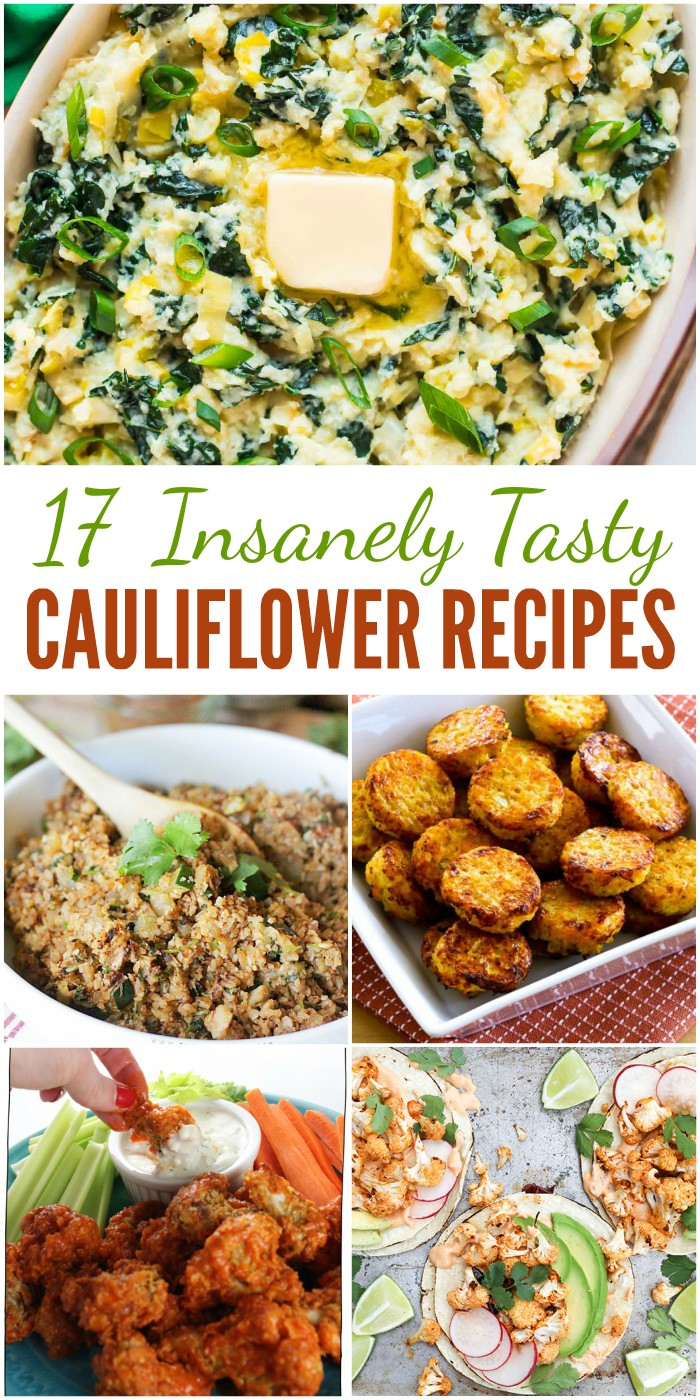 17 Insanely Tasty Cauliflower Recipes