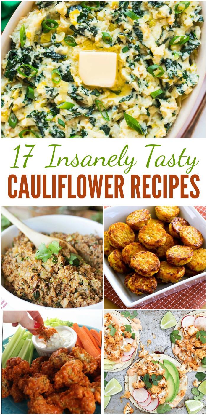 17 Insanely Tasty Cauliflower Recipes