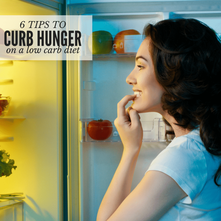 6 Tips to Curb Hunger on a Low Carb Diet
