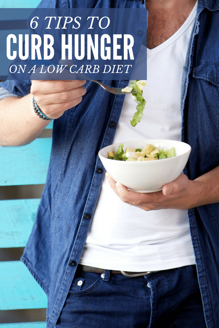 How to Curb Hunger on Low Carb Diet