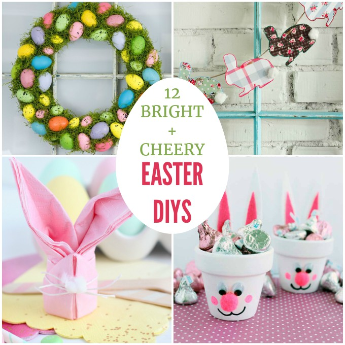 12 Bright and Cheery Easter DIYs