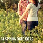 24 Cheap Spring Date Ideas for Couples