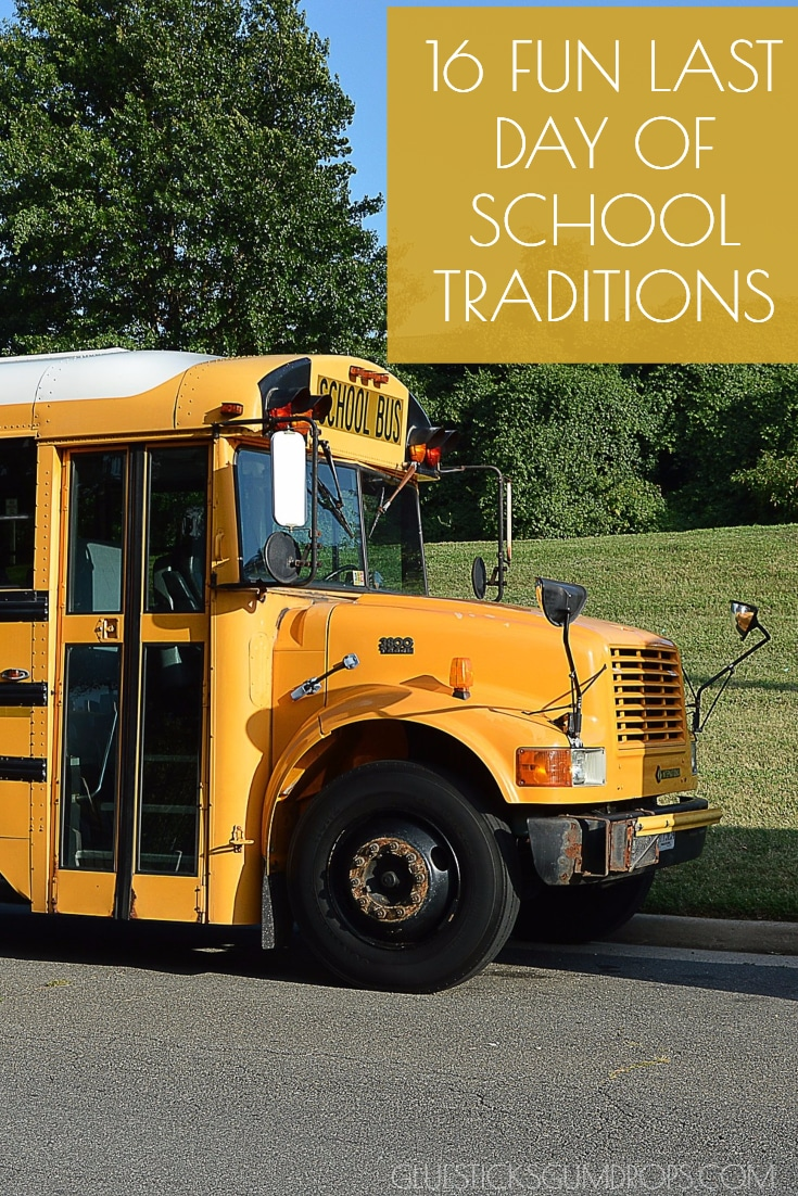 16 Fun Last Day of School Traditions for Kids