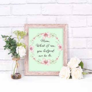 Mother's Day Quotes Free Printable Artwork