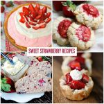 19 Sweet Strawberry Recipes for Spring + Funtastic Friday 121