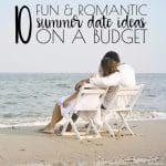10 Fun and Romantic Summer Date Ideas on a Budget