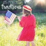 18 Fun 4th of July Traditions to Start with Your Family