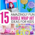 15 Super Fun Bubble Wrap Art Ideas for Kids