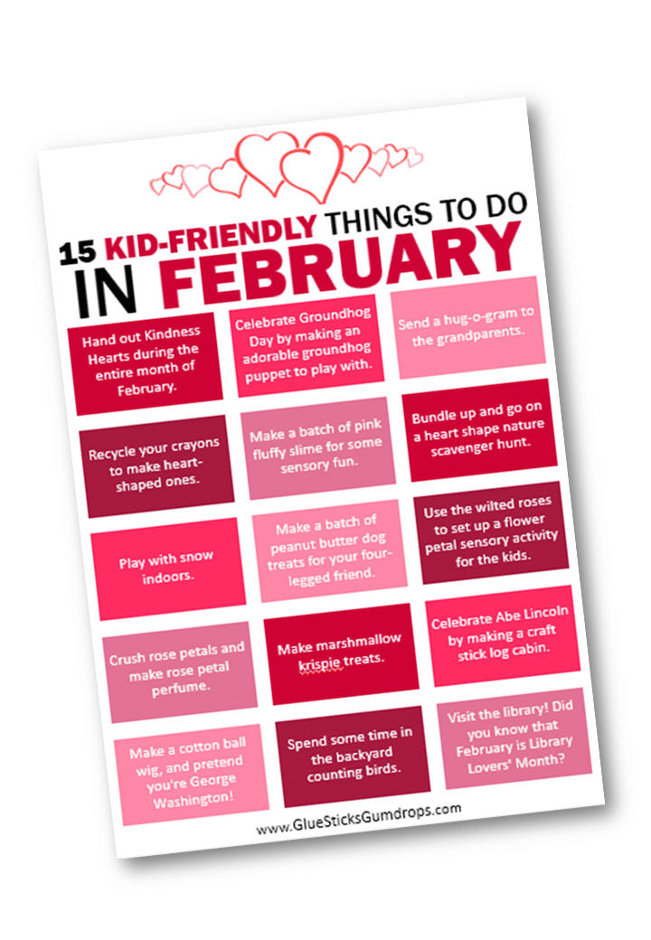15 Kid Friendly Things to Do in February