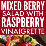 Healthy Mixed Berry Salad with Raspberry Vinaigrette