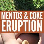 Coke and Mentos Eruption