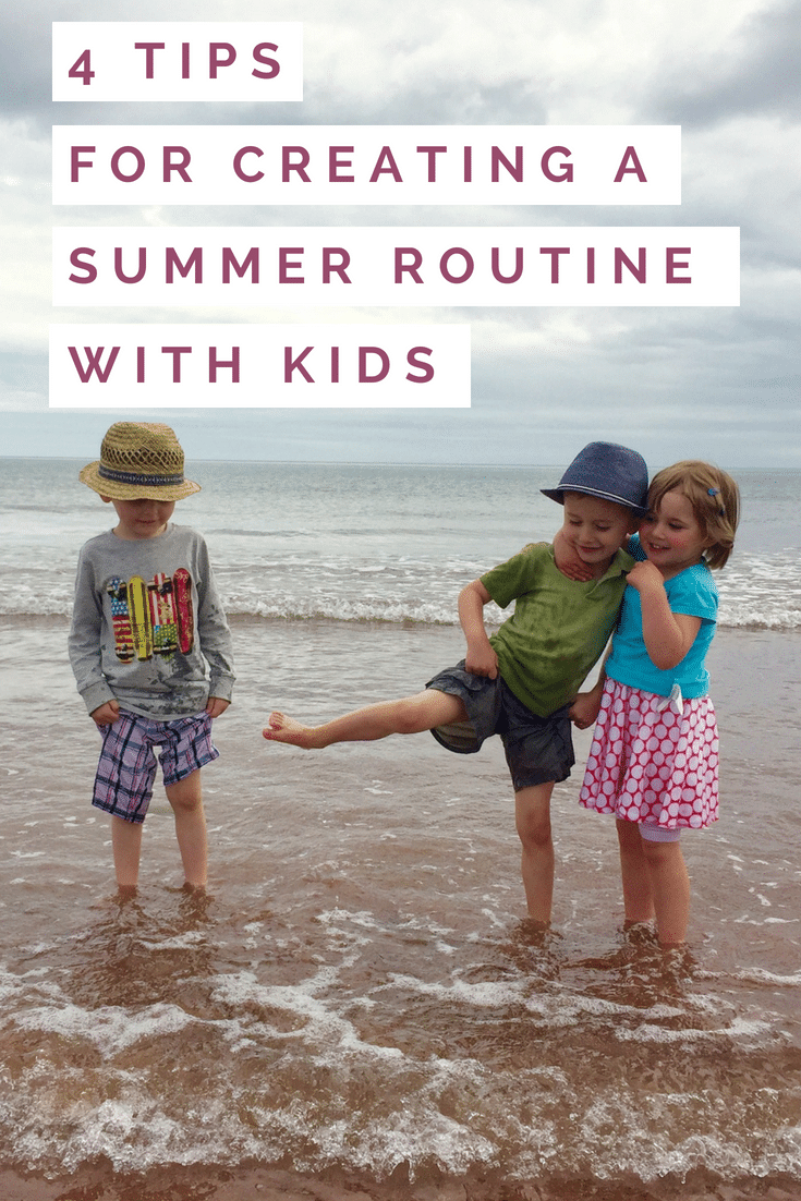 4 Simple Tips for Creating a Summer Routine with Kids