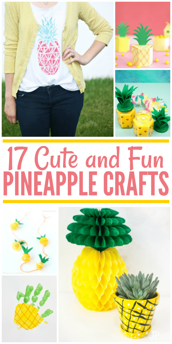 17 Cute Pineapple Crafts for Summer