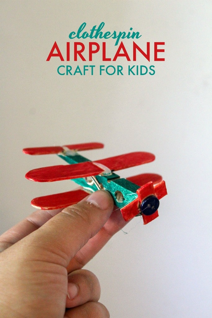 Easy Clothespin Airplane Craft for Kids
