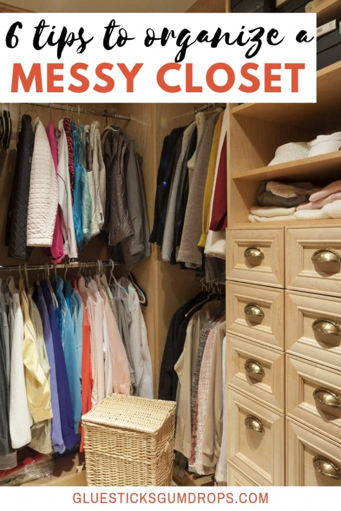 6 Messy Closet Organization Ideas