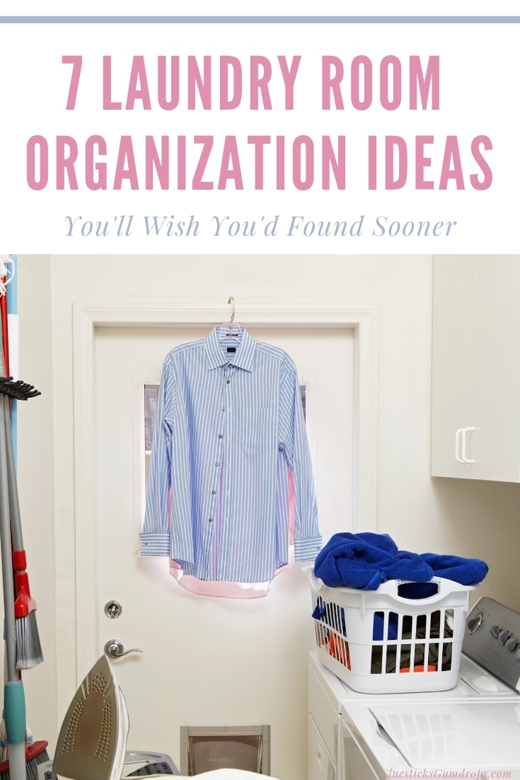 Don't make laundry even more of a chore than it already is. Declutter with these 7 Simple Laundry Room Organization Ideas. You'll wish you had done it sooner!