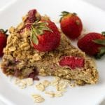 Baked Strawberry Oatmeal - Vegan and Plant Based